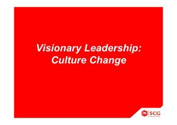 Visionary Leadership: Culture Change