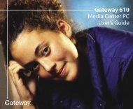 Gateway 610 Media Center PC User's Guide