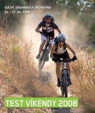 TEST VÍKENDY 2008