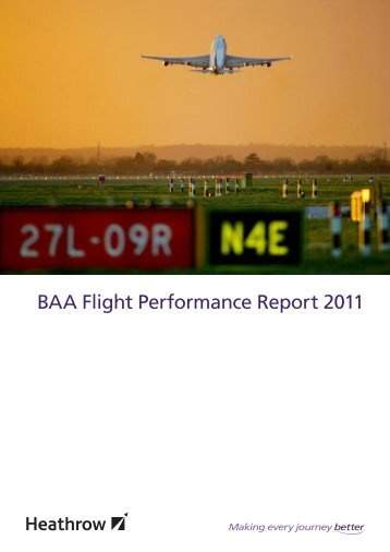 BAA Flight Performance Report 2011 - Heathrow Airport