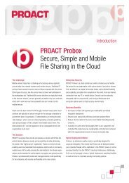 ProaCT Probox Secure, Simple and Mobile File Sharing in the Cloud