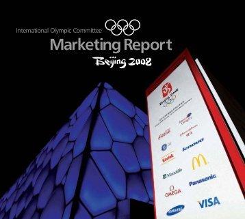 Marketing Report Beijing 2008 - International Olympic Committee