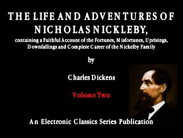 the life and adventures of nicholas nickleby - Penn State University