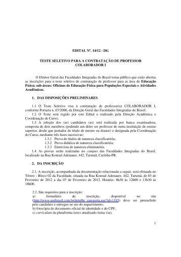 1 EDITAL Nº. 14/12 - DG TESTE SELETIVO PARA A ... - UniBrasil