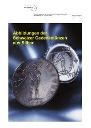 Abbildung der bisherigen Gedenkmünzen aus Silber ... - Swissmint