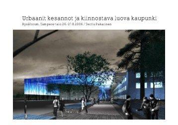 Urbaanit kesannot ja kiinnostava luova kaupunki - Rauma