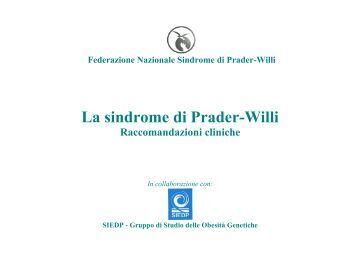 Le Raccomandazioni cliniche sulla PWS redatte dal nostro Comitato ...