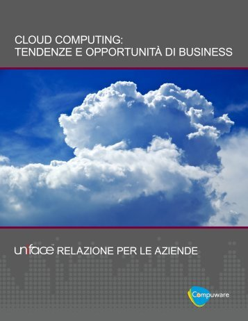 CLOUD COMPUTING: TENDENZE E ... - Compuware Corporation