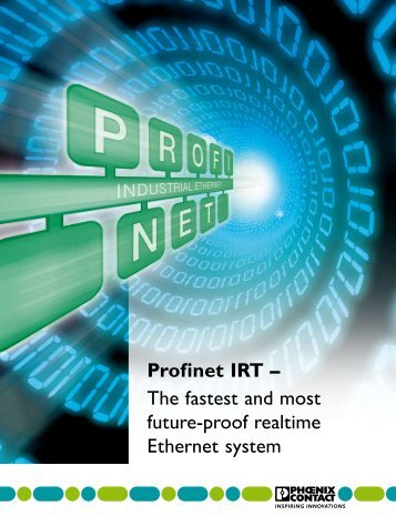 profinet irT – the fastest and most future-proof ... - Phoenix Contact