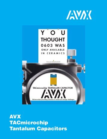 AVX TAC Microchip Tantalum Capacitors Catalog - RYSTON ...