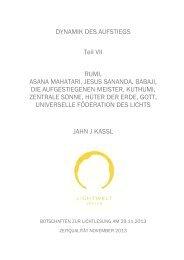 DYNAMIK DES AUFSTIEGS Teil VII RUMI, ASANA ... - Lichtweltverlag