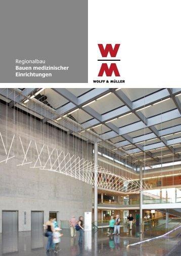 Medizinische Einrichtungen - Wolff & Müller