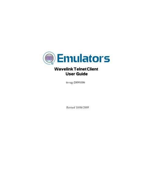 v7 2 - Wavelink Telnet Client 7 2 User Guide