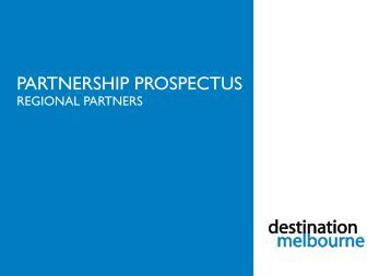 PARTNERSHIP PROSPECTUS - Destination Melbourne