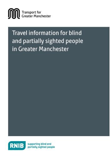 Travel information for blind and partially sighted people