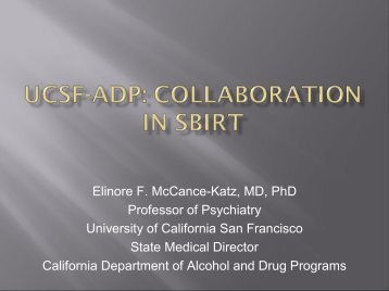 Elinore F. McCanceKatz, MD, PhD Professor of Psychiatry University ...