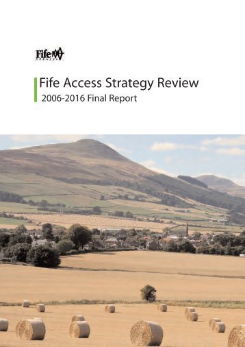 Fife Access Strategy Review 2006 - 2016 Final Report - Home Page