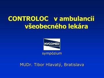 MUDr. Tibor Hlavatý – Controloc v ambulancii praktického lekára
