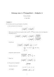 Lösung zum 4. ¨Ubungsblatt - Aufgabe 4