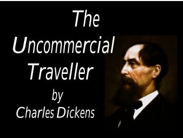 The Uncommercial Traveller - Penn State University