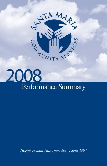 View the 2008 Annual Report - Santa Maria Community Services