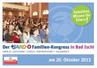 am 20. Oktober 2013 Der Familien-Kongress in Bad Ischl - JAKO-O Forum