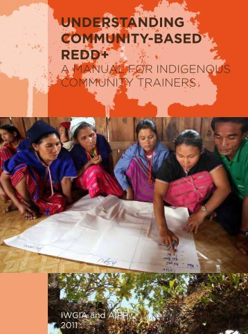 Download manual for indigenous community trainers here (pdf) - iwgia