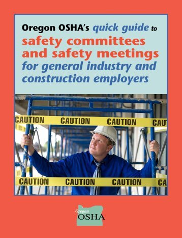 Quick guide to safety committees and safety meetings - Oregon OSHA
