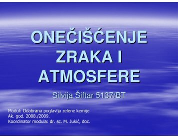 Onečišćenje zraka i atmosfere, Silvija Šiftar - PBF