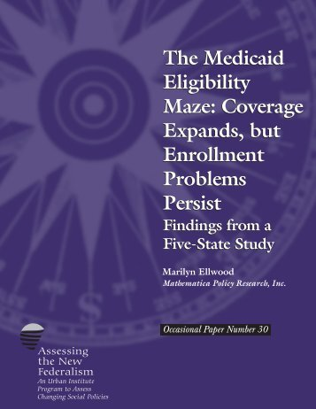 The Medicaid Eligibility Maze: Coverage Expands ... - Urban Institute