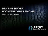 Hochverfügbarer TSM Server - PROFI Engineering Systems AG