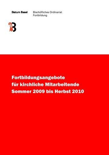 Fortbildung Sommer 2009 bis Herbst 2010 - Römisch-Katholische ...