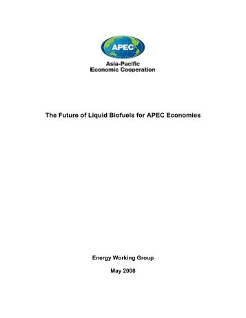 The Future of Liquid Biofuels for APEC Economies