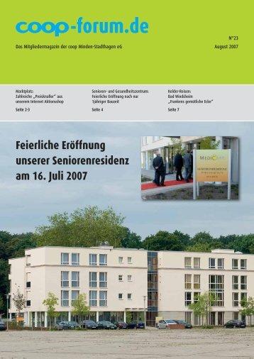 Feierliche Eröffnung unserer Seniorenresidenz am 16. Juli 2007 ...