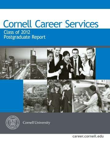Class of 2012 Postgraduate Report - Cornell Career Services ...