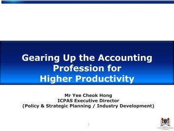 Gearing Up the Accounting Profession for Higher Productivity - ACRA