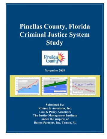 PINELLAS CO. FL Criminal Justice System Study - Pinellas County