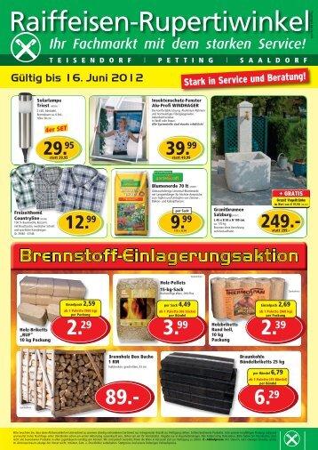 Gültig bis 16. Juni 2012 - Raiffeisen-Lagerhäuser Rupertiwinkel