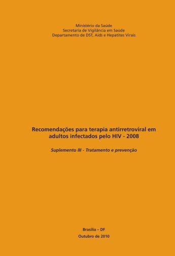 Terapia ARV em Adultos com HIV 2008 Suplemento III - Hospital ...