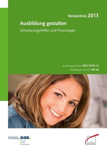 Ausbildung gestalten 2013 - W. Bertelsmann Verlag