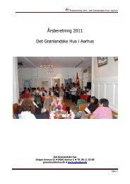 Årsberetning 2011, Det Grønlandske Hus i Aarhus - De grønlandske ...