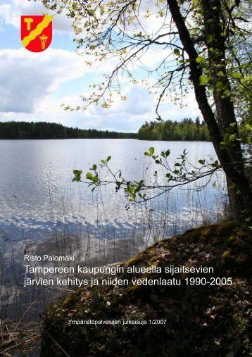 Tampereen kaupungin alueella sijaitsevien järvien kehitys ja niiden ...