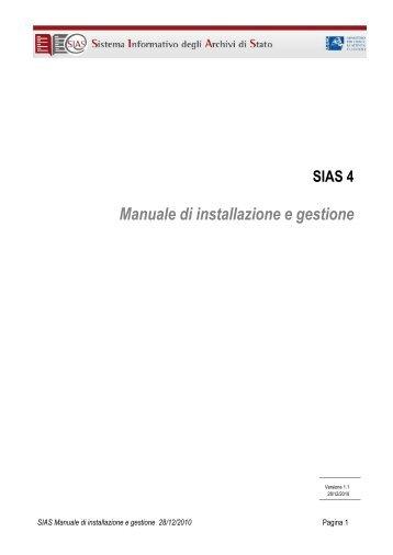 scarica il manuale di installazione e gestione sias - Istituto Centrale ...
