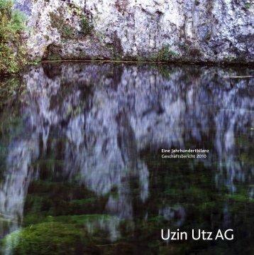 Eine Jahrhundertbilanz Geschäftsbericht 2010 - Uzin Utz AG