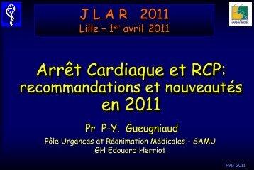 Arrêt cardiaque chez l'adulte Pierre Yves GUEUGNIAUD - JLAR