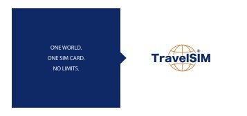 ONE WORLD. ONE SIM CARD. NO LIMITS. - World Travel Market