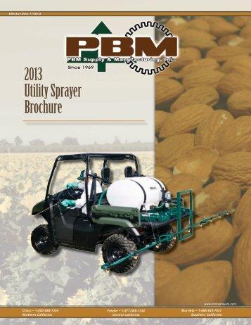 2013 Utility Sprayer Brochure - PBM Supply & Mfg.