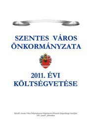 Szentes Város Önkormányzatának 2011. évi költségvetése