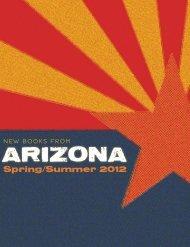 Spring/Summer 2012 - The University of Arizona Press