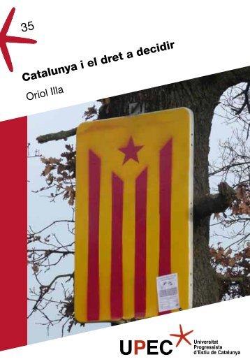 Oriol Illa - Catalunya i el dret a decidir - UPEC